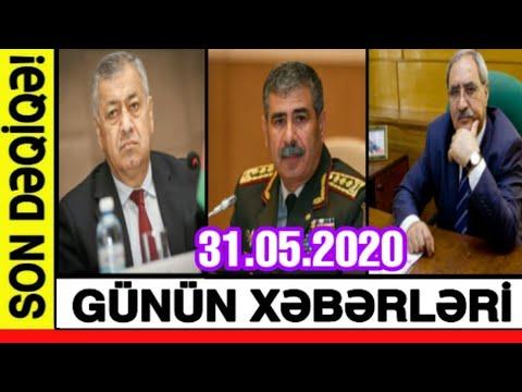 Günün Xəbərləri 31.05.2020, Xeberler, Son Xeberler Bugun 2020,