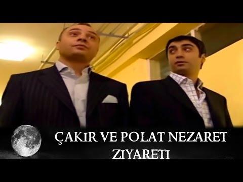 Çakır ve Polat Nezaret Ziyareti -...