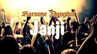 Video Karaoke Dangdut - Janji download MP3, 3GP, MP4, WEBM, AVI, FLV Oktober 2017