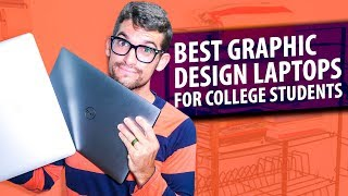 Best Graphic Design Laptops for College Students