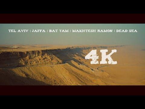 Israel |Tel Aviv | Jaffa | Bat Yam | Makhtesh Ramon | Dead Sea | 4K