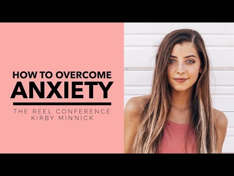 How to Overcome Anxiety!