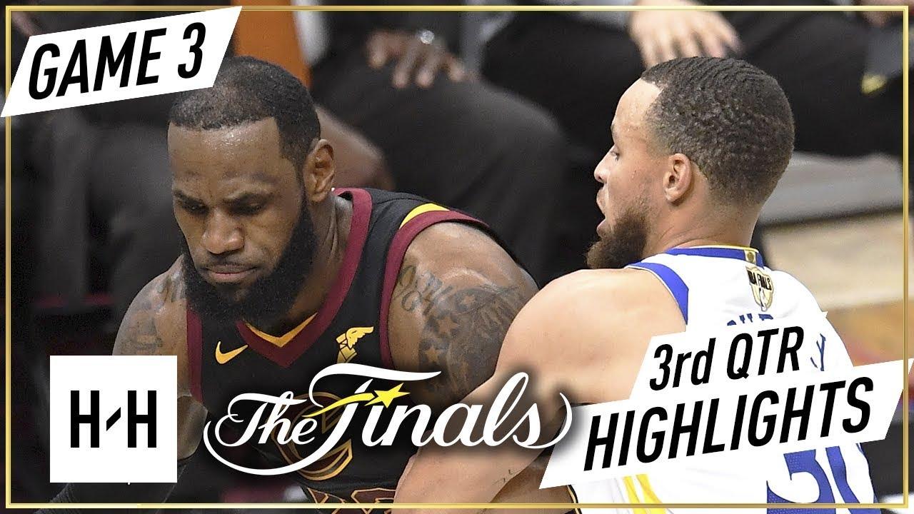 Golden State Warriors vs Cleveland Cavaliers vs - Game 3 - 3rd Qtr Highlights | 2018 NBA Finals