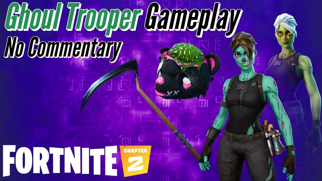 ghoul trooper gameplay  fortnite br  chapter 2  no