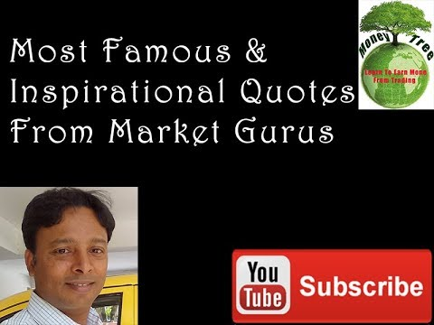 Most Famous & Inspirational Quotes From Stock Market Gurus