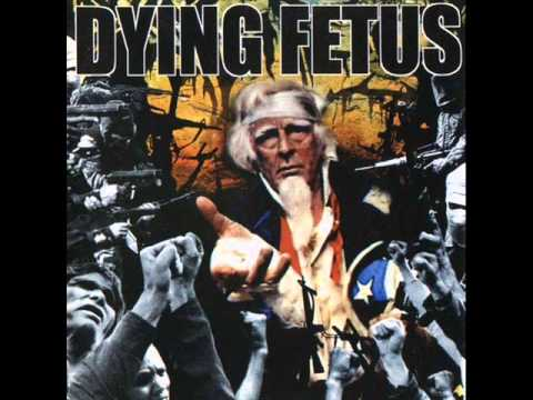 Dying Fetus - Justifiable Homicide