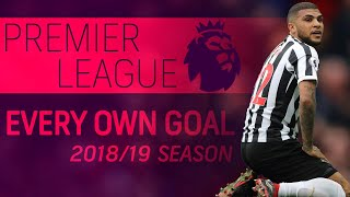 Every own goal from the 2018-19 Premier League season | NBC Sports