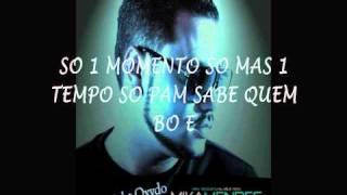 Mika Mendes - Só 1 Momento [2011] Letra @