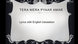 Tera Mera Pyar Amar | by Lata Mangeshkar | with lyrics and English translation