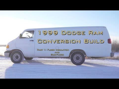 1999 Dodge Van Conversion Build Floor Insulation And Sub