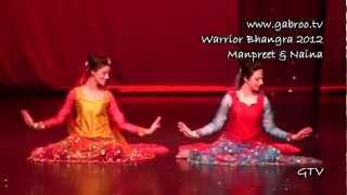 manpreet and naina warrior bhangra 2012