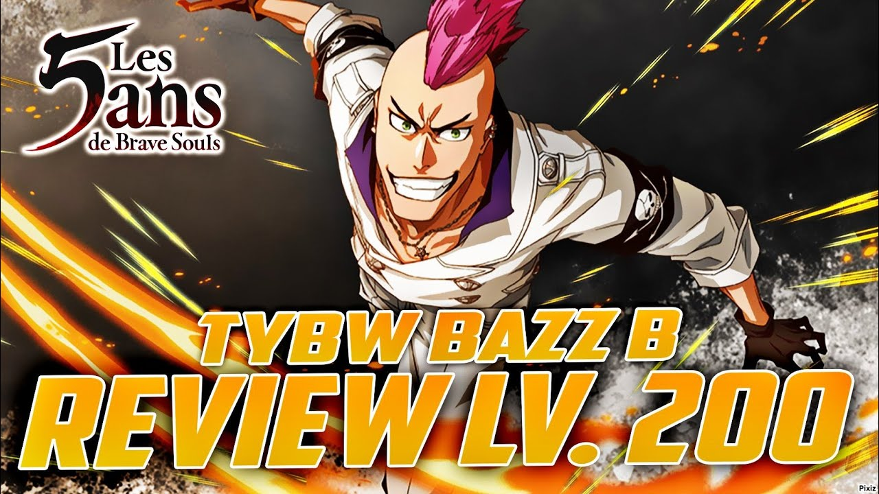TROP PUISSANT ! TEST BAZZ B LV.200 REVIEW / GAMEPLAY BLEACH BRAVE SOULS !