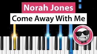 Norah Jones - Come Away With Me - Piano Tutorial - How to play