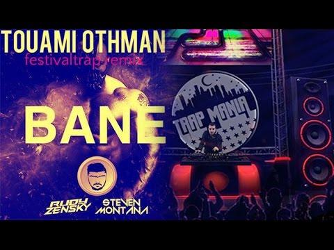 Rudy Zensky & Steven Montana - Bane (Touami Othman Festival Trap Remix)