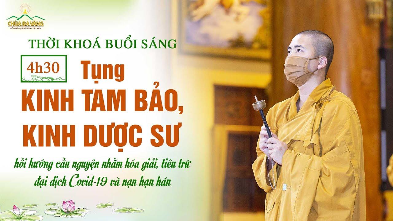 [Khóa lễ sáng] Chương trình tu tập tại nhà hồi hướng cầu nguyện nhằm hóa giải, tiêu trừ nạn dịch