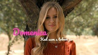 Смотреть клип Domenica - Kad Sam S Tobom