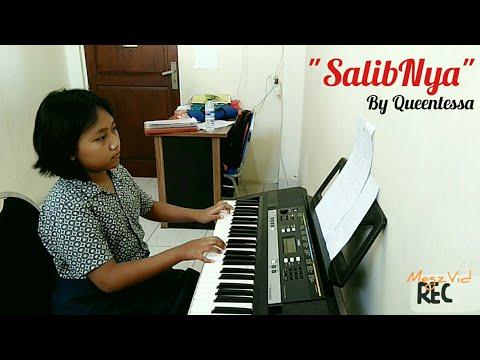 Queentessa - SalibNya SalibNya - Piano Cover Christian song - Anak Panah Elementary School Surabaya