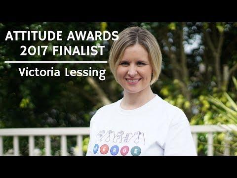 Victoria Lessing - Attitude Awards 2017 Finalist
