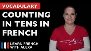 Counting in 10s in French