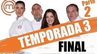MASTERCHEF BRASIL - CANAL OFICIAL   TERCEIRA TEMPORADA - FINAL (23/08/2016)   PARTE 2