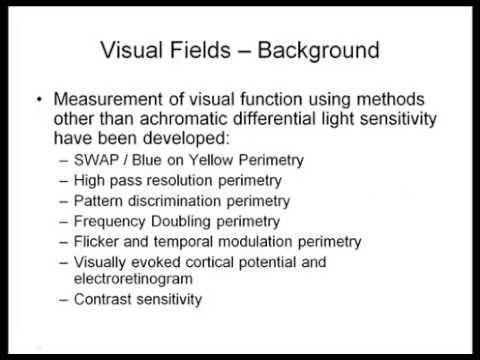 Visual Fields and Humphrey Visual Field Interpretation - as seen in BCSC Chapter 3