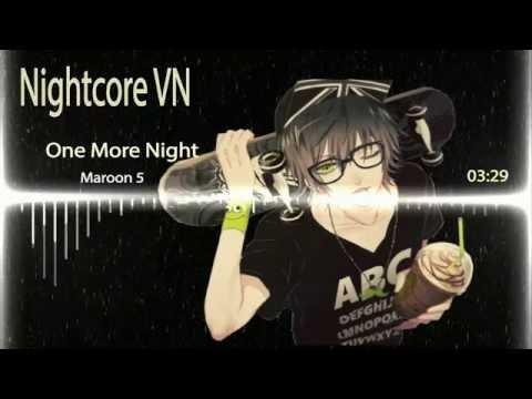 Nightcore - One More Night (remix)