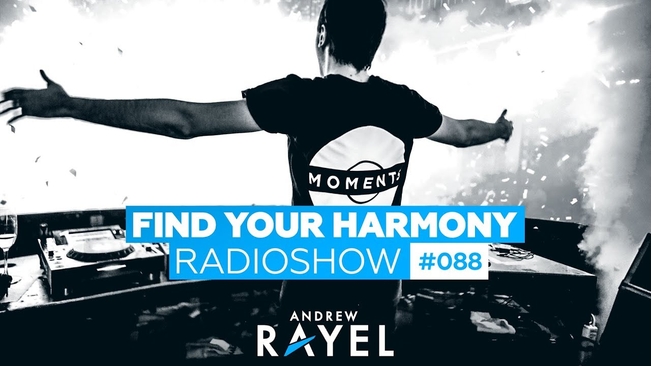 andrew rayel find your harmony radioshow 088 youtube. Black Bedroom Furniture Sets. Home Design Ideas