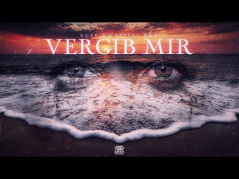 NGEE x CAPITAL BRA - VERGIB MIR (prod. by HEKU)