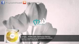Daga - White Tulip (Seawayz Remix)