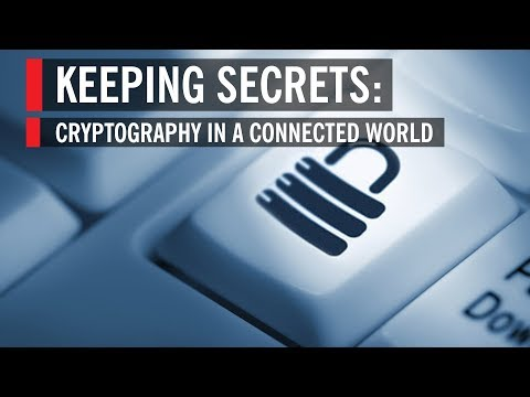 Keeping Secrets: Cryptography In A Connected World