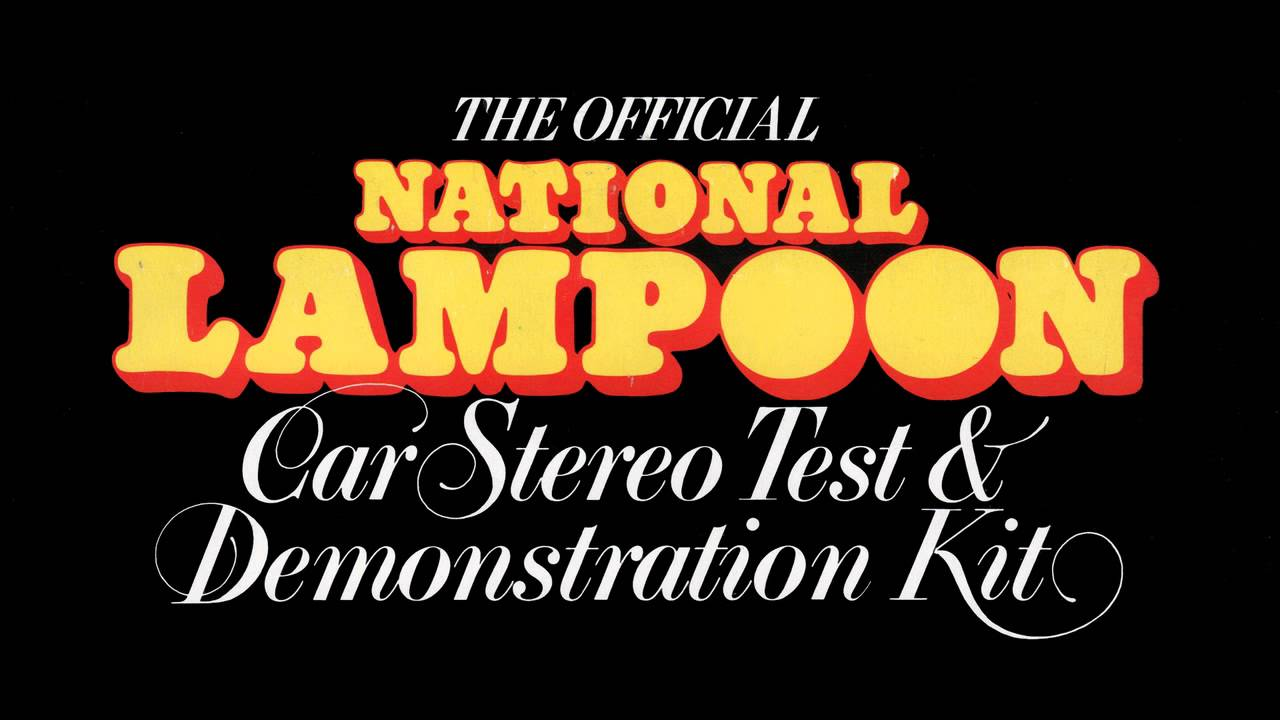 Official National Lampoon Car Stereo Test Demonstration Tape Youtube