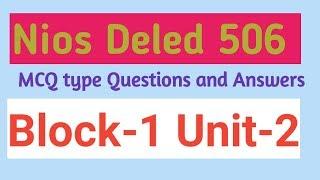 Course-506 Nios deled Block-1 Unit-2 MCQ