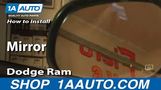 How To Install Replace Broken Side Rear View Mirror Dodge Ram 94-01 1AAuto.com