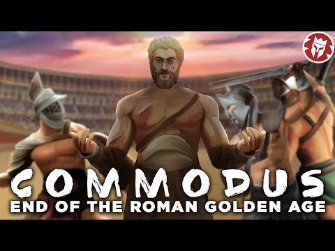 Did Commodus End the Golden Age of Rome? - Roman History DOCUMENTARY