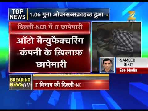 IT raids on over 50 premises of big auto company in Delhi-NCR