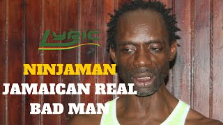 Ninjaman - The Jamaican Bad Man