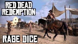 Red Dead Redemption - Episode 2 - Rage Dice!