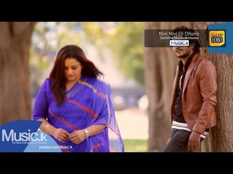 Nivi Nivi Eli Diluna - Samitha Mudunkotuwa - www.Music.lk