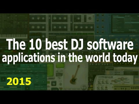 The 10 Best DJ Software Applications in the World