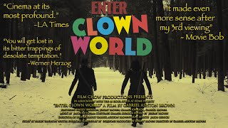 Enter Clown World | Stuck At Home 48 Hour Film Project 2021