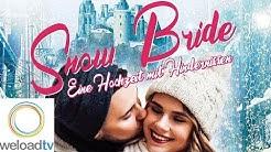 Snow Bride - Eine Hochzeit mit Hindernissen (Weihnachtsfilme deutsch ganzer Film)
