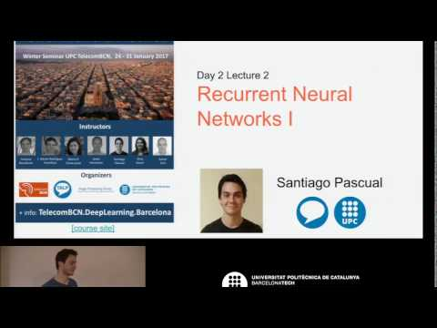 D2L2 Recurrent Neural Networks I (by Santiago Pascual)