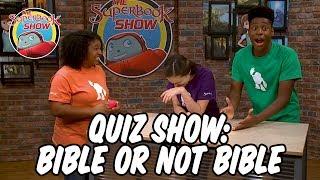 Quiz Show: Bible- Not Bible
