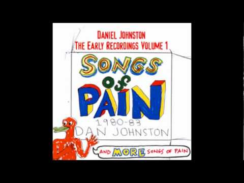 My Baby Cares For the Dead - Daniel Johnston