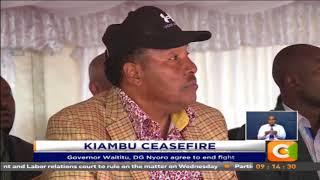 MONDAY SPECIAL: Kiambu Ceases fire