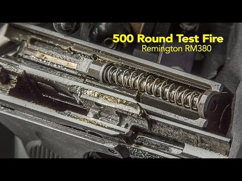 Remington RM380 Pistol 500 round ammo burn test (unedited)