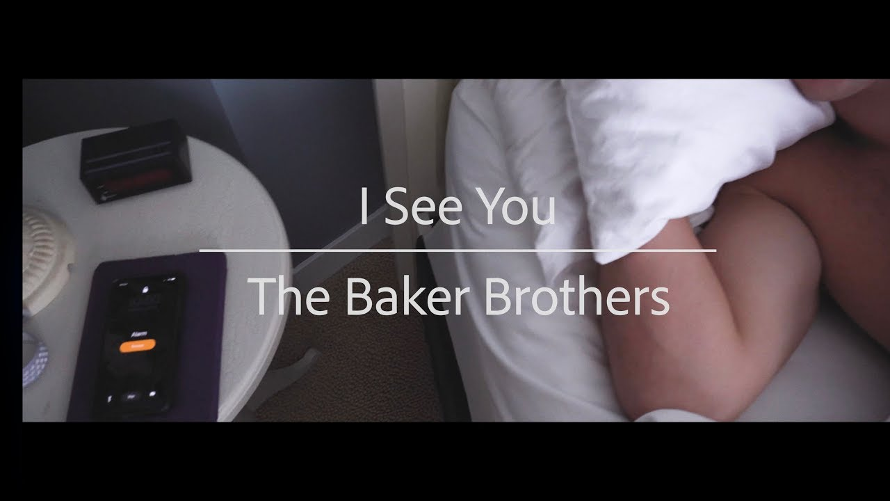I See You - The Baker Brothers (Original)