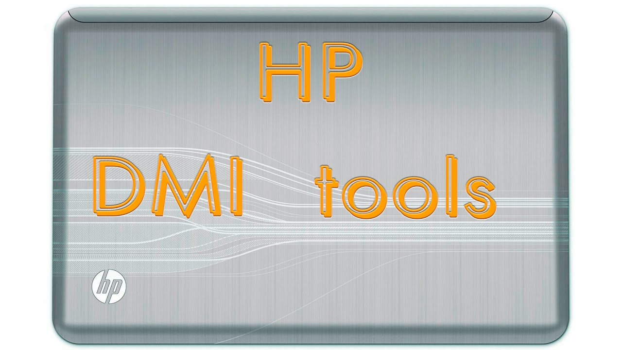 Going HP DMI tools