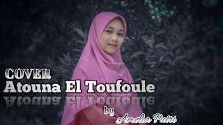 ( COVER ) Atouna el Toufoule by Amelia Putri - Firman Lebe Official