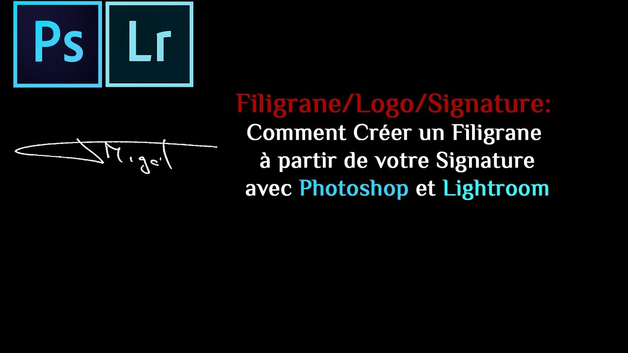 filigrane   comment cr u00e9er un filigrane  u00e0 partir de votre signature avec photoshop et lightroom